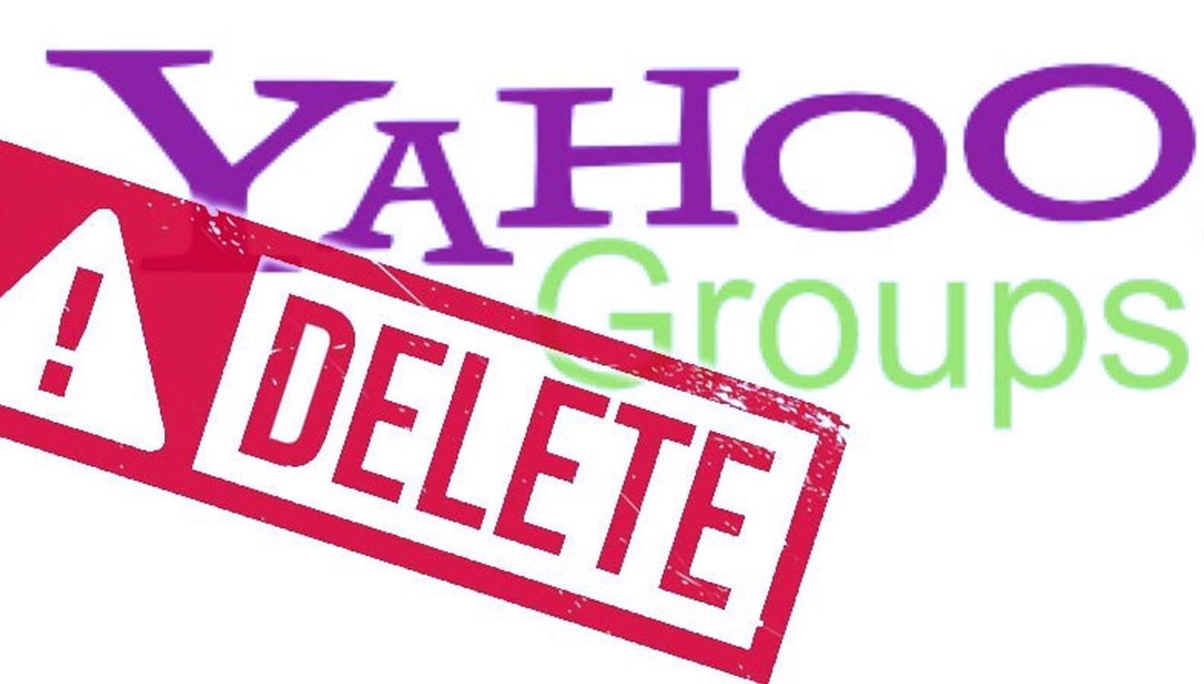 Yahoo Groups will be Shutted Down on October 21st, be Sure You already Secure Your Data