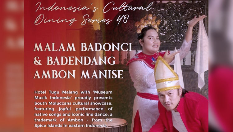 Enjoy the Exotic Culture of Ambon at the 48th Indonesia Dining Series, Tugu Hotel Malang