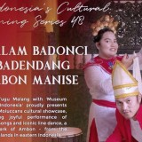 Enjoy Exotic Culture of Ambon at 48th Indonesia Dining Series Tugu Hotel Malang