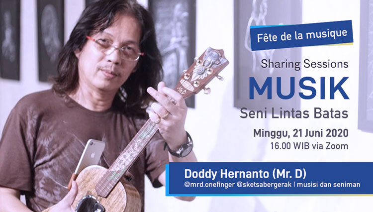 Mr D Ramaikan Sharing Sessions Fête de la musique 2020 IFI Surabaya, Catat Tanggalnya!